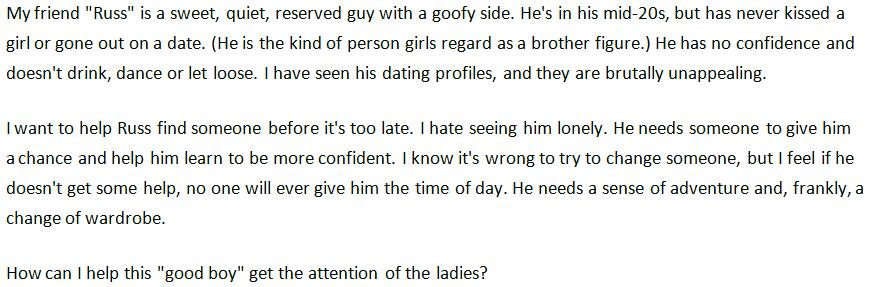 Dear Cory: My Beta Male Friend Can't Get a Girlfriend