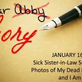 Dear Cory: Sick Sister-in-Law Snapped Photos of My Dead Mother and I Am Pissed!