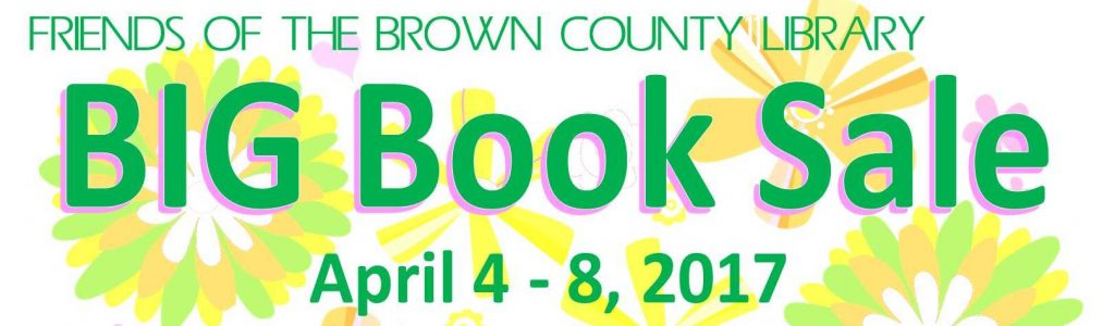 Friends of the Brown County Library BIG Book Sale 2017 Banner