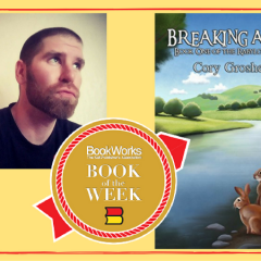 Cory Groshek's Debut Children's Book Named BookWorks Book of the Week