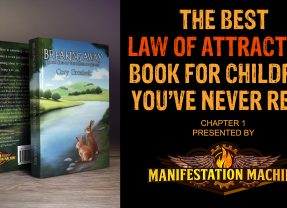 The Best Law of Attraction Book for Children You've Never Read (Chapter 1)