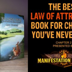 The Best Law of Attraction Book for Children You've Never Read (Chapter 2)